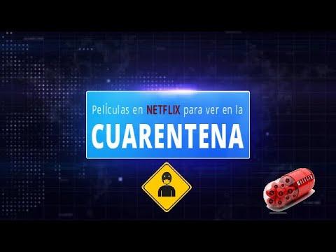 Películas en NETFLIX para ver en CUARENTENA | #Coronavirus
