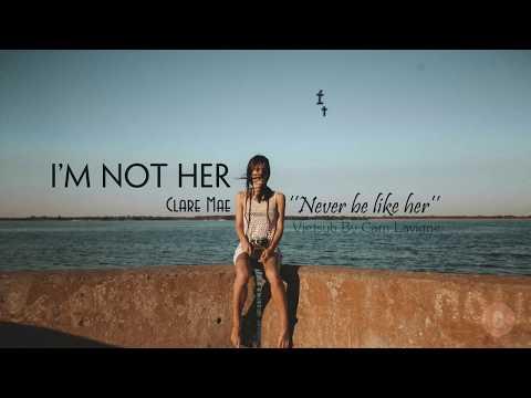 Vietsub + Lyrics Im Not Her  Clara Mae
