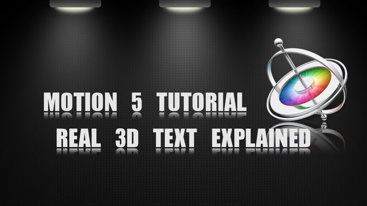 motion 5 tutorial 3d text explained 10 2 youtube