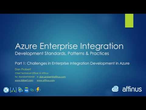 Azure Enterprise Integration Development - Part 1: Challenges.