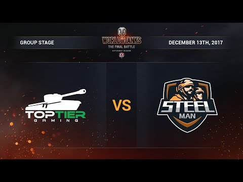 Top Tier vs Steal Man. The Final Battle. Group A