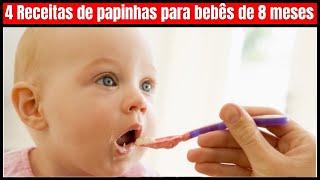 Top 4 Receitas de papinhas para bebês de 8 meses