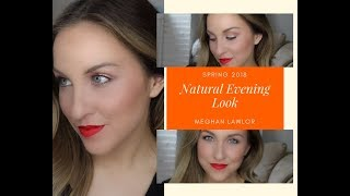 Quick and Easy Evening Makeup Look | Spring 2018