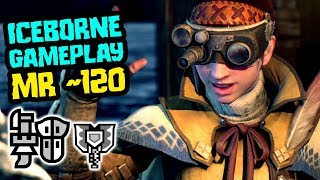 Monster Hunter World Iceborne Gameplay - Let's Play MR~120 [Gunlance / Charge Blade]