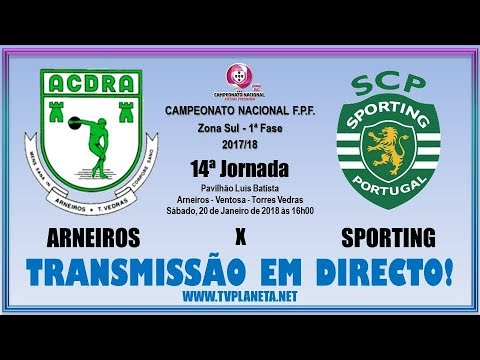 Transmissão Futsal Feminino: ARNEIROS x SPORTING - Campeonato Nacional FPF 2017/18