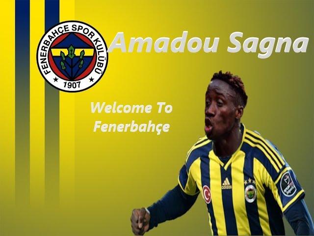 Amadou Sagna Ferbahçe'ye Hoşgeldin? | Amadou Sagna Goals, Skills | HD