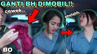 PRANK BH BEKAS CEWE GANTI DIMOBIL!! RENY MALAH NANYA UKURAN..