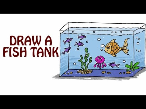 Learn How To Draw A Fish Tank Fish Tank Drawing For Kids Basic