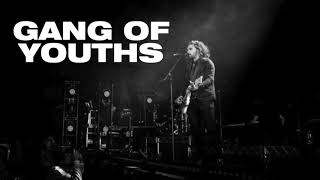 The Deepest Sighs The Frankest Shadows Gang Of Youths Live
