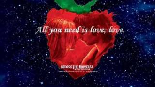 All You Need is Love-Across the Universe (W/ Lyrics)