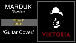 Marduk - Tiger I (Guitar Cover)