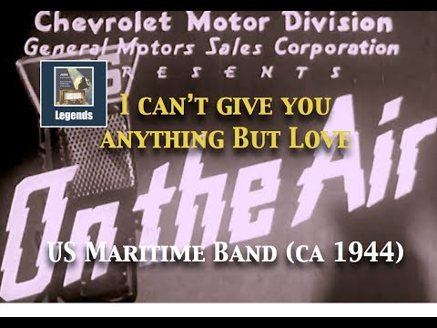 "US Maritime Band: ""I can't give you anything but love"" (ca 1944) HD"