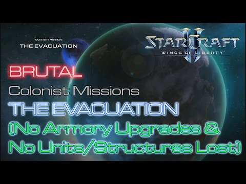 Starcraft II: Wings of Liberty - Vanilla Run - Brutal - Mission 4: The Evacuation