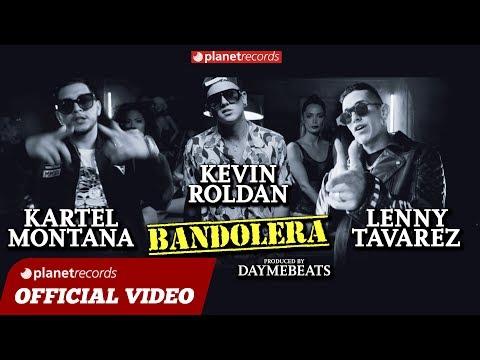 KARTEL MONTANA, KEVIN ROLDAN & LENNY TAVAREZ – Bandolera (Official Video) Reggaeton