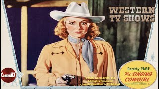 The Singing Cowgirl (1938) | Full Movie | Dorothy Page | Dave O'Brien | Vince Barnett | Samuel Diege