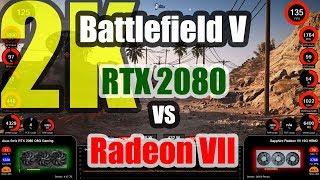 Battlefield V (2K) - GeForce RTX 2080 vs Radeon VII