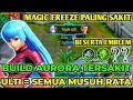 BUILD AURORA TERSAKIT 2020 - GAMEPLAY AURORA SEASON 16 - Mobile Legends