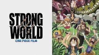 One Piece: Strong World - Official Trailer