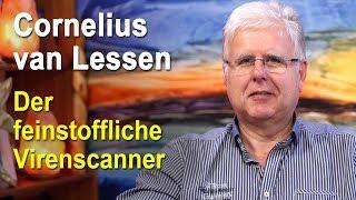Der feinstoffliche Virenscanner | Cornelius van Lessen