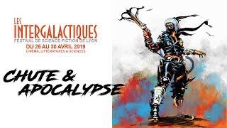 Retour sur LES INTERGALACTIQUES 2019 : Chute & Apocalypse !