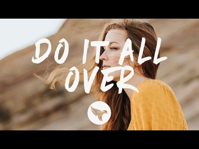 Cheat Codes - Do It All Over (Lyrics) feat. Marc E. Bassy