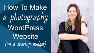 How To Make A WordPress Website for Photography & Portfolios