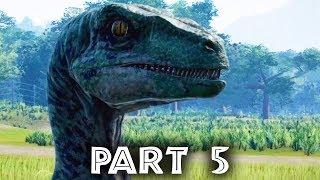 Jurassic World Evolution Gameplay Walkthrough Part 5 - VELOCIRAPTOR