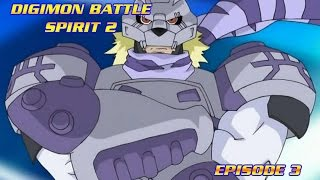 "Digimon Battle Spirit 2 - Ep. 3 ""Warrior of Light"""
