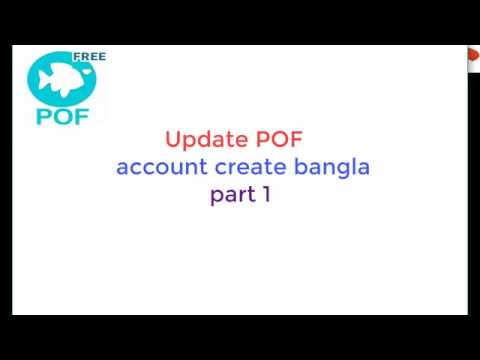 #POF#  Update Pof Account Create Bangla Part1
