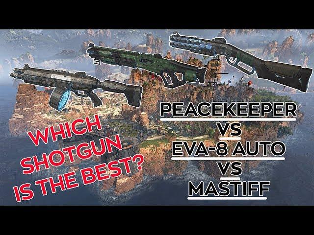 WHICH SHOTGUN IS THE BEST?  PEACEKEEPER VS EVA-8 AUTO VS MASTIFF? Apex Legends Tips and Tricks