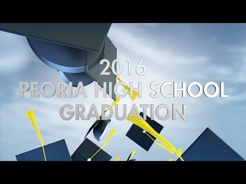 Peoria High School 2016 Graduation
