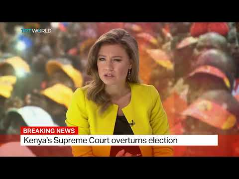 Breaking News: Kenya's Supreme Court Overturns 2017 Election Results