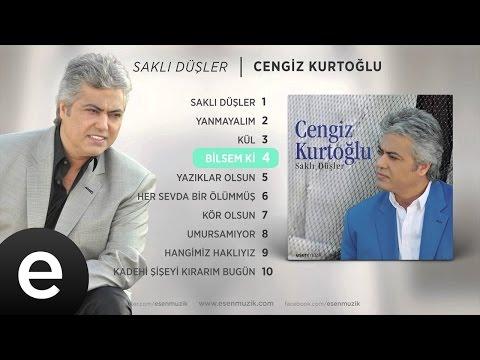 Bilsem Ki (Cengiz Kurtoğlu) Official Audio #bilsemki #cengizkurtoğlu - Esen Müzik