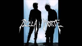 Watch Bella Morte Away video