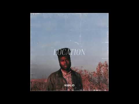 Location - Khalid - Lyrics [ 1 Hour Loop - Sleep Song ]