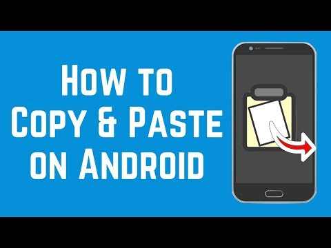 How to Copy and Paste Text on Android 2018