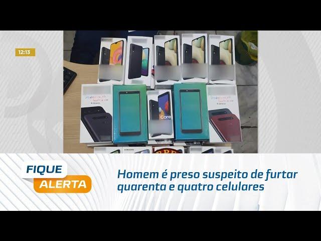 Homem é preso suspeito de furtar quarenta e quatro celulares em supermercado