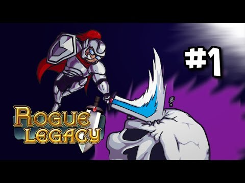 Let's Play Rogue Legacy (again) [Part 1] Rusty Rogue
