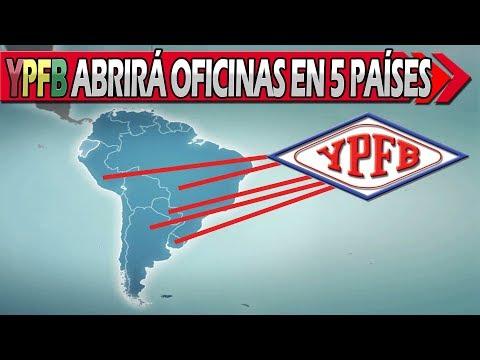 YPFB Planea Abrir Oficinas Comerciales en 5 Países de Sudamérica