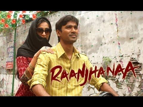 Raanjhanaa (Theatrical Trailer With...