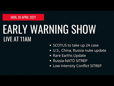 Early Warning Show - MON, 26 APR 21