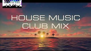 HOUSE MUSIC JANUARY  2019 SELECTION CLUB MIX