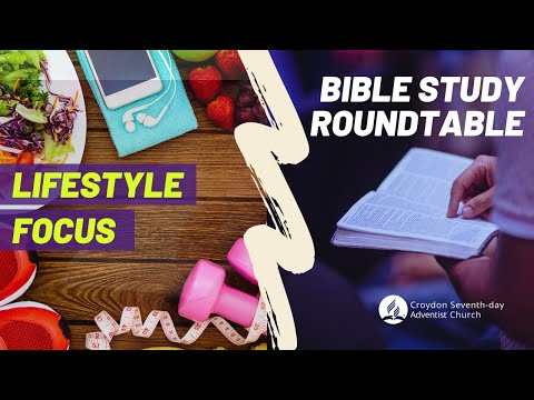 05 Dec 2020 - Lifestyle Focus and Bible Study