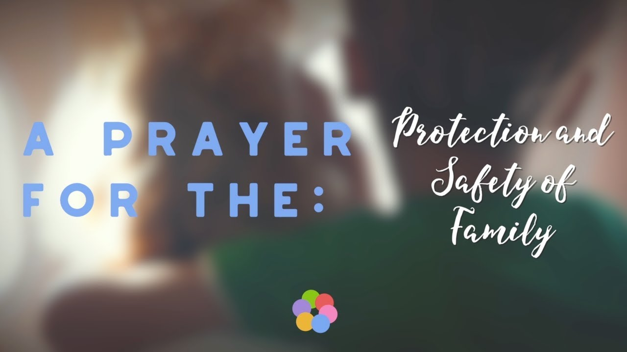 5 Powerful Prayers for Protection and Safety