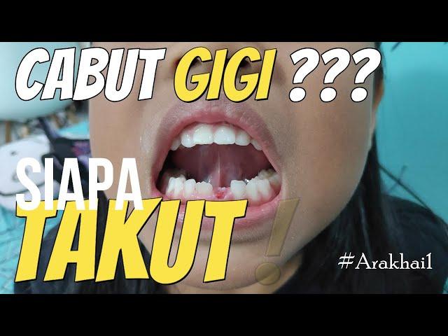 Arakhai  |  Cabut Gigi Siapa takut #1