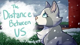 The Distance Between Us【Animated Short】