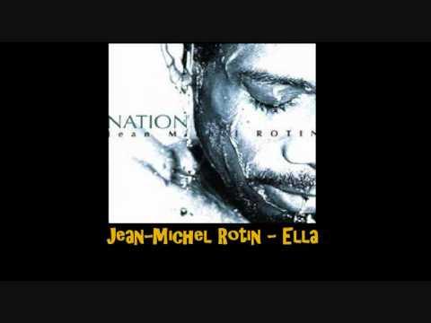 Jean Michel Rotin   Ella