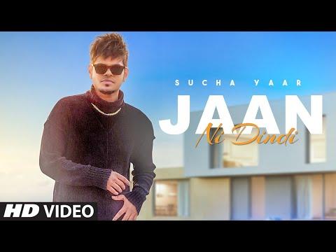 Jaan Ni Dindi Lyrics | Sucha Yaar Mp3 Song Download