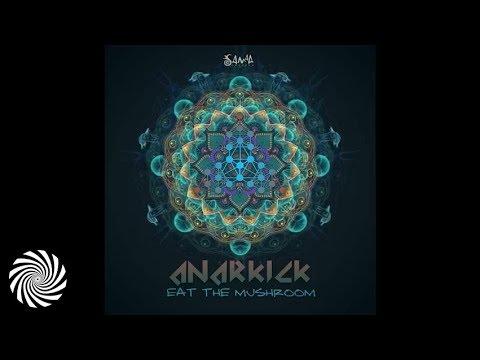 Anarkick & Délos - Eat the Mushroom