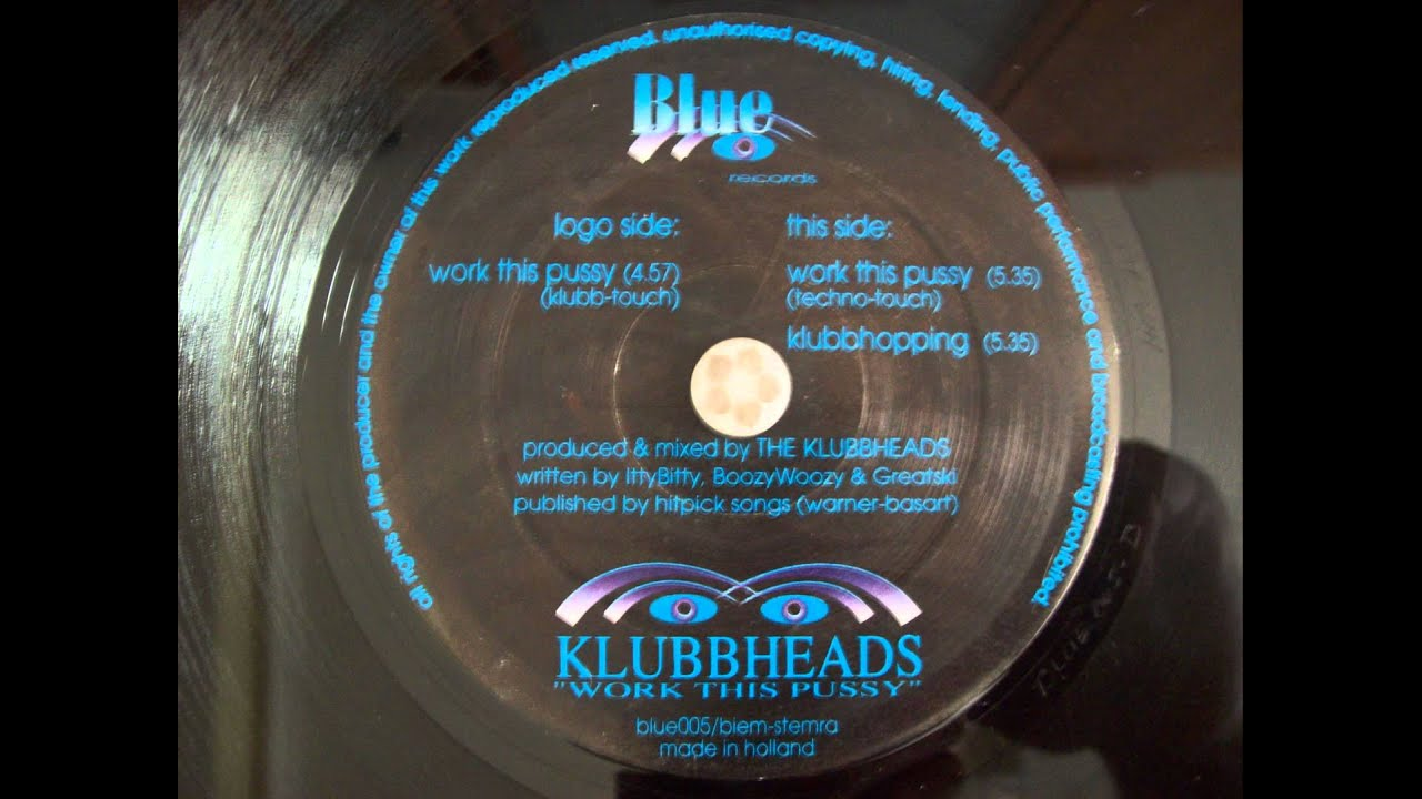 KLUBBHEADS - Work This Pussy(Techno-Touch)B1